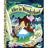 Walt Disney's Alice in Wonderland (Little Golden Books (Random House))by Al Dempster