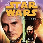Star Wars: Cloak of Deception | James Luceno