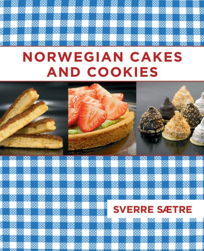 Norwegian Cakes and Cookies by Sverre Saetre