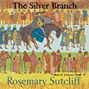 The Silver Branch | [Rosemary Sutcliff]