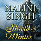 Shield of Winter: Psy-Changeling, Book 13 (       UNABRIDGED) by Nalini Singh Narrated by Angela Dawe