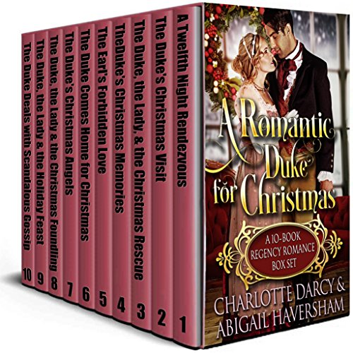 A Romantic Duke for Christmas: A 10 Book Regency Romance Box Set: Regency Romance cover