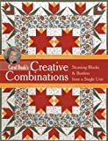 img - for Carol Doak's Creative Combinations w/ CD: Stunning Blocks & Borders from a Single Unit 32 Paper-Pieced Units 8 Quilt Projects [with CD-ROM] book / textbook / text book