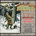 Perils of the Wind: Wilderness, Book 37 Audiobook by David Thompson Narrated by Rusty Nelson