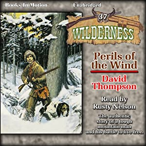 Perils of the Wind: Wilderness, Book 37 | [David Thompson]
