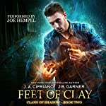 Feet of Clay: Clans of Shadow, Volume 2 | J.A. Cipriano,J.B. Garner