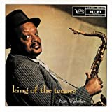 King of the Tenors ~ Ben Webster