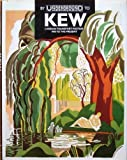 By Underground to Kew: London Transport Posters, 1908-91 Jonathan Riddell