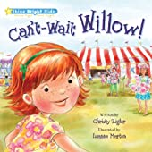Shine Bright Kids: Can't-Wait Willow!