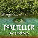 Foreteller | Anne McAneny