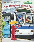 The Monsters on the Bus (Sesame Street) (Little Golden Book) (0307980588) by Albee, Sarah