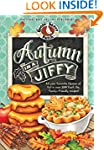 Autumn in a Jiffy Cookbook: All Your...