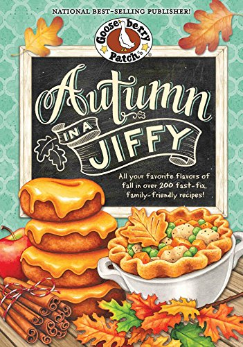 autumn-in-a-jiffy-cookbook-all-your-favorite-flavors-of-fall-in-over-200-fast-fix-family-friendly-re