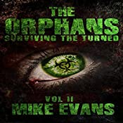 Surviving the Turned: The Orphans Vol II | [Mike Evans]