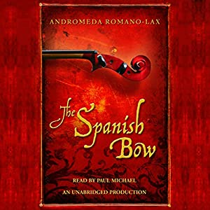 The Spanish Bow Audiobook