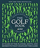 img - for The Golf Book: Twenty Years of the Players, Shots, and Moments That Changed the Game book / textbook / text book
