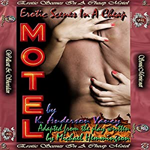 Erotic Scenes In A Cheap Motel Audiobook