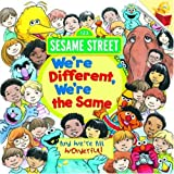 Were Different, Were the Same (Sesame Street) (Pictureback(R))