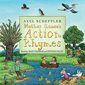 Mother Goose's Action Rhymes | [Axel Scheffler]