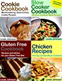 Big Book of Recipes - Gluten Free, Chicken, Slow Cooker and Cookie Recipes