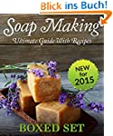 Soap Making Guide With Recipes: DIY H...