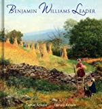 Benjamin Williams Leader: 75+ British Paintings