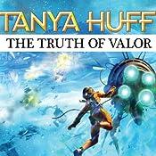 The Truth of Valor: A Confederation Novel | [Tanya Huff]