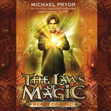 Heart of Gold (       UNABRIDGED) by Michael Pryor Narrated by Rupert Degas