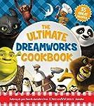 The Ultimate DreamWorks Cookbook: 55...