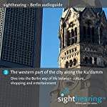 The western part of the city along the Ku'damm: Dive into the Berlin way of life between culture, shopping and entertainment | Patrick Gschwind,Wolf-Rüdiger Wilhelm