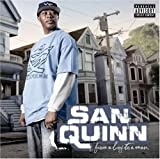 San Quinn / From a Boy to a Man
