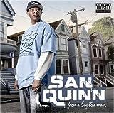 San Quinn / From a Boy to a Man
