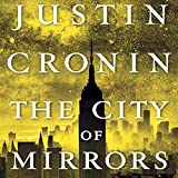 The City of Mirrors: The Passage Trilogy, Book Three (audio edition)