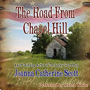 The Road from Chapel Hill Audiobook