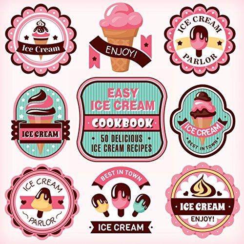Easy Ice Cream Cookbook: 50 Delicious Ice Cream Recipes by BookSumo Press