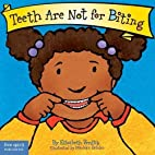 Teeth Are Not for Biting (Board Book) (Best…