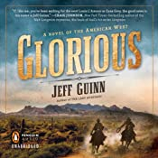 Glorious: A Novel of the American West | [Jeff Guinn]