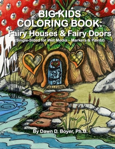Big Kids Coloring Book: Fairy Houses and Fairy Doors: Single