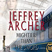 Mightier than the Sword | [Jeffrey Archer]