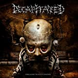 Organic Hallucinosis by Decapitated