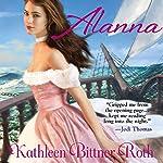 Alanna | Kathleen Bittner Roth