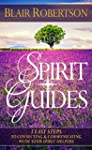 Spirit Guides: 3 Easy Steps To Connec...