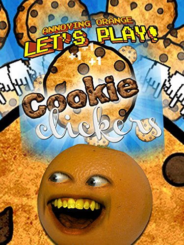 Clip: Annoying Orange - Let's Play Cookie Clickers