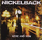 Here And Now Nickelback