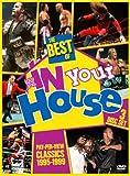 ベスト・オブ・WWE・イン・ユア・ハウス [DVD]