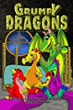 img - for Grumpy Dragons Trilogy: Illustrated dragon adventures for kids and early readers book / textbook / text book