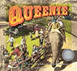 Queenie: One Elephants Story