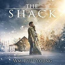 The Shack | Livre audio Auteur(s) : Wm Paul Young Narrateur(s) : Roger Mueller