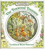 The Foxwood Treasure - (Foxwood Tales)