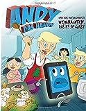 Andy das Handy und das aufregendste Weihnachten, das es je gab! (Volume 1) (German Edition)